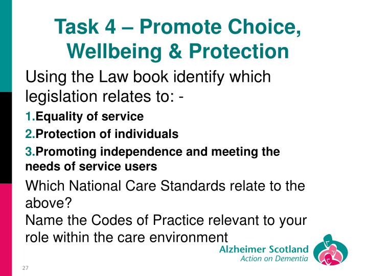 Task 4 – Promote Choice, Wellbeing & Protection