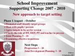 school improvement supporting change 2007 2010