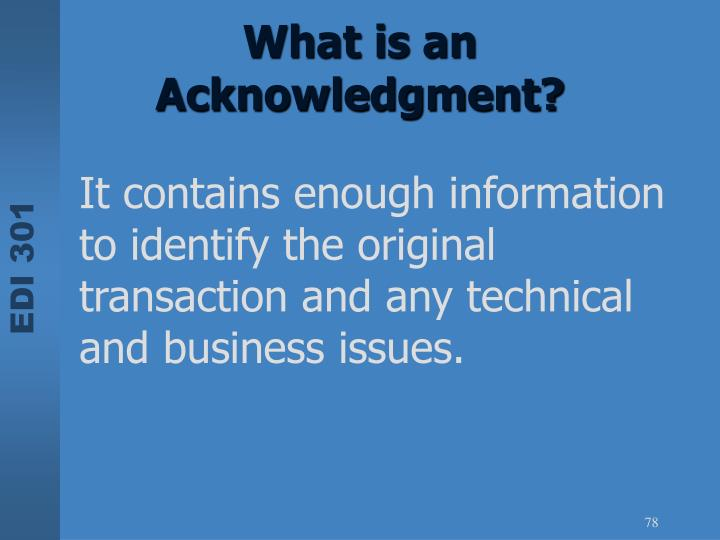 What is an Acknowledgment?