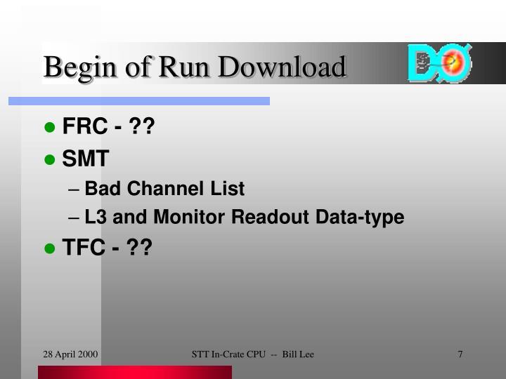 Begin of Run Download