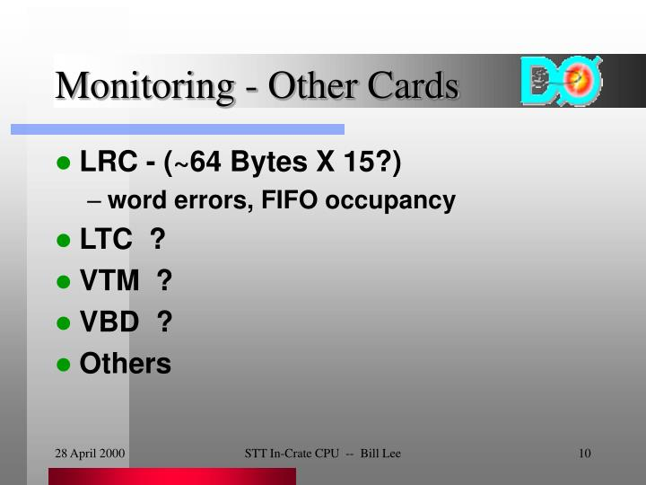Monitoring - Other Cards