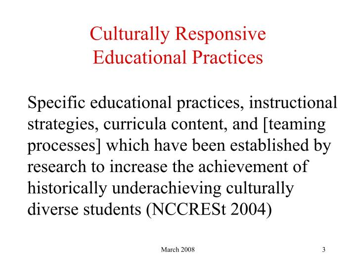 Culturally responsive educational practices