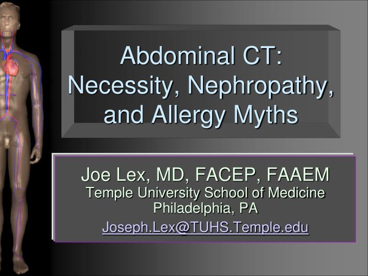 Abdominal ct necessity nephropathy and allergy myths
