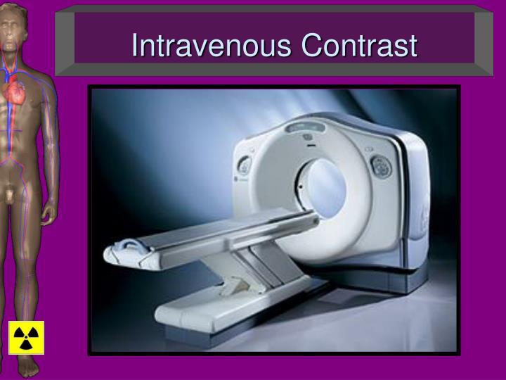 Intravenous Contrast