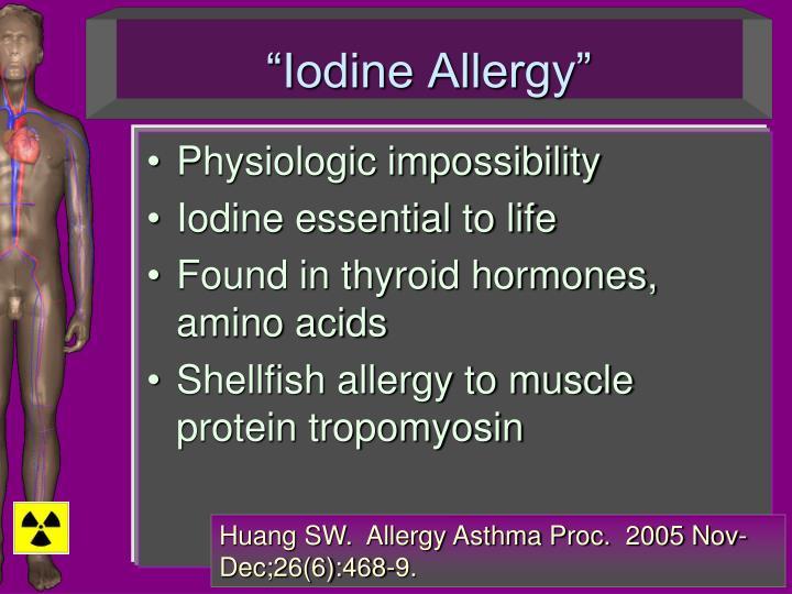 """""""Iodine Allergy"""""""