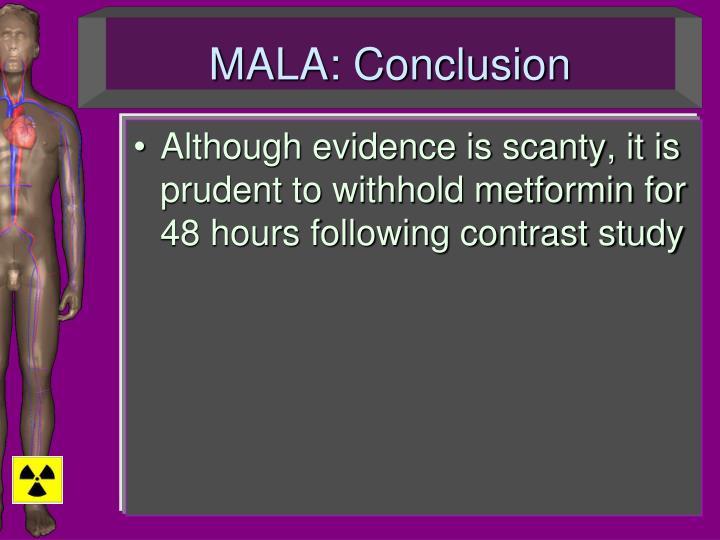 MALA: Conclusion