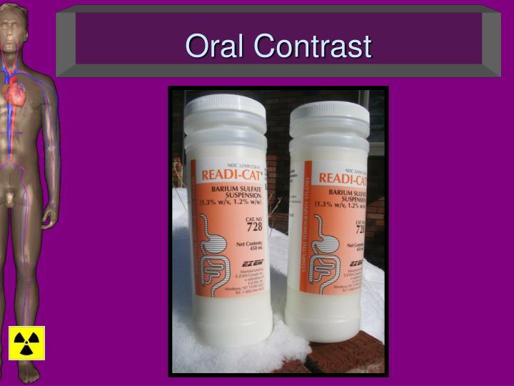 Oral Contrast