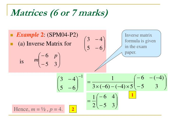 Matrices (6 or 7 marks)