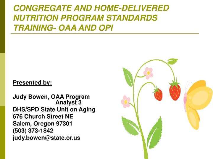congregate and home delivered nutrition program standards training oaa and opi n.