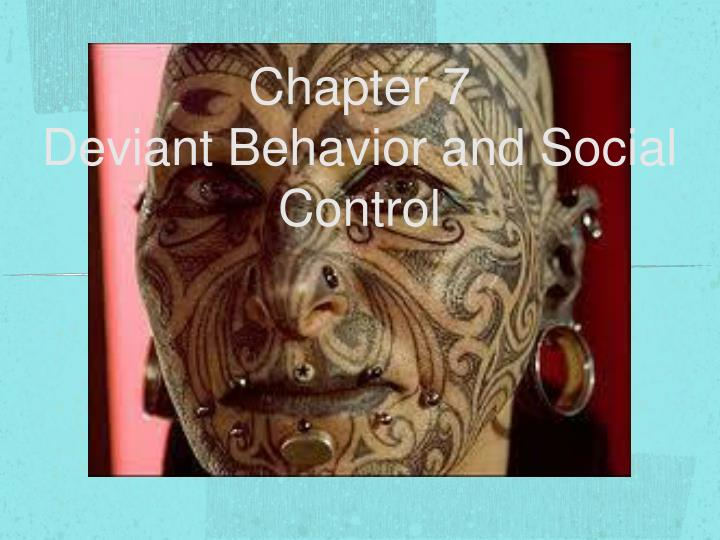 chapter 7 deviant behavior and social control n.