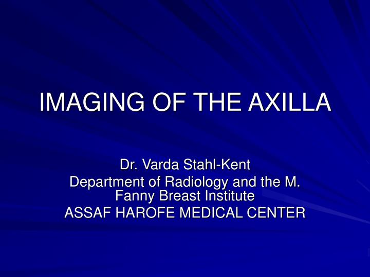 imaging of the axilla n.