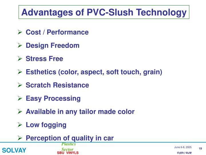 Advantages of PVC-Slush Technology