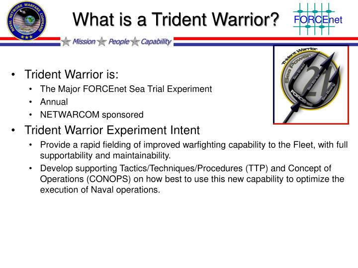 What is a Trident Warrior?