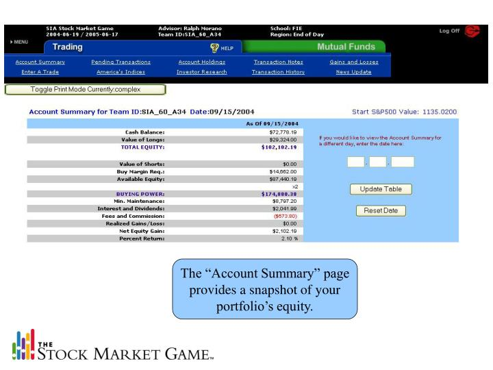"""The """"Account Summary"""" page provides a snapshot of your portfolio's equity."""
