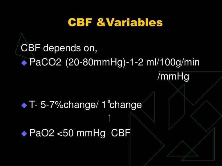 CBF &Variables