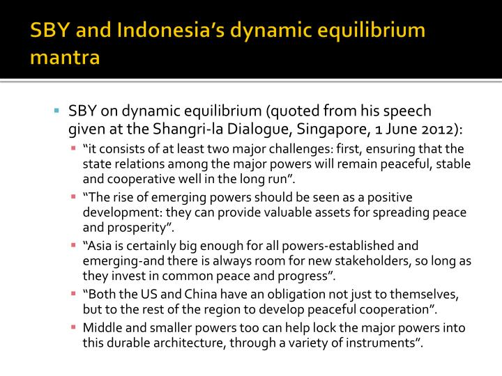 SBY and Indonesia's dynamic equilibrium mantra