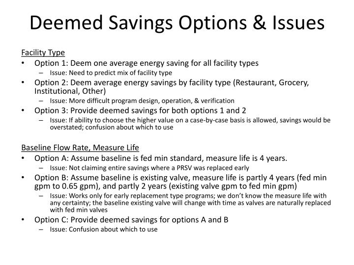 Deemed Savings Options & Issues