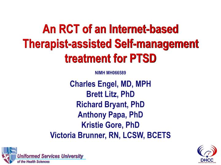 An rct of an internet based therapist assisted self management treatment for ptsd