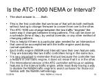 is the atc 1000 nema or interval