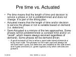 pre time vs actuated