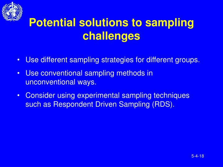 Potential solutions to sampling challenges