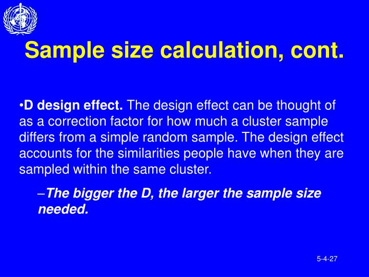 Sample size calculation, cont.
