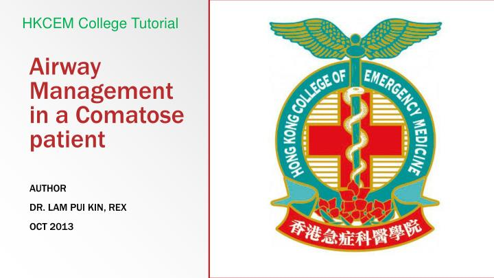 Airway management in a comatose patient