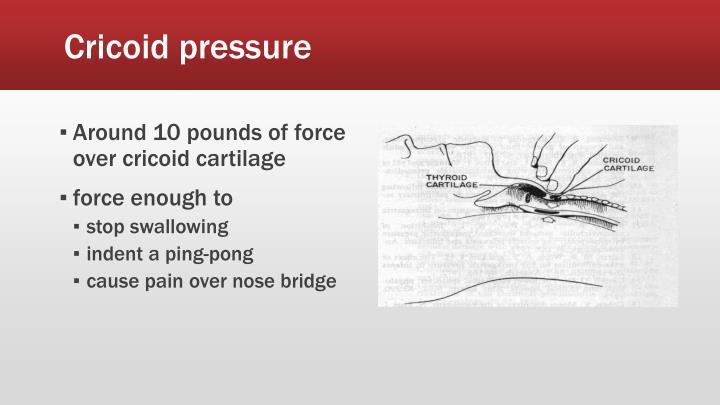 Cricoid pressure