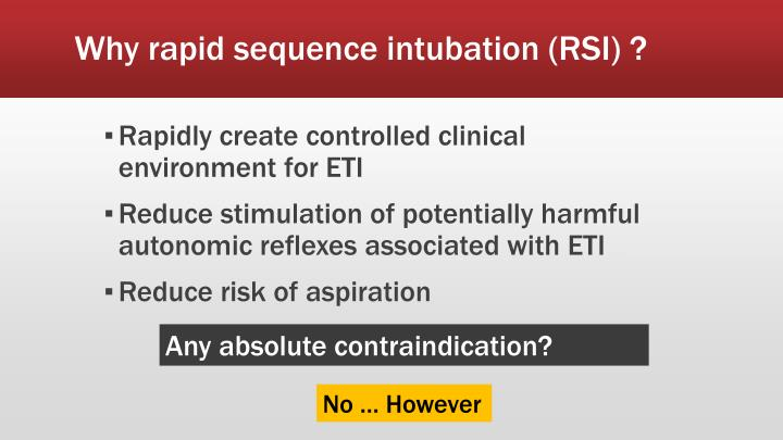 Why rapid sequence intubation (RSI) ?