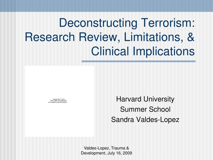 deconstructing terrorism research review limitations clinical implications n.