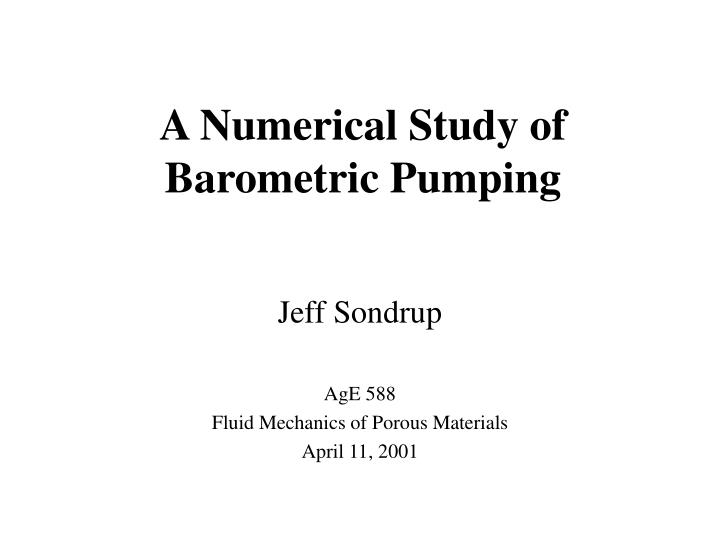 a numerical study of barometric pumping n.