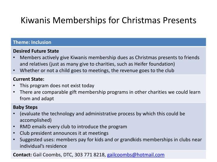 Kiwanis Memberships for Christmas Presents