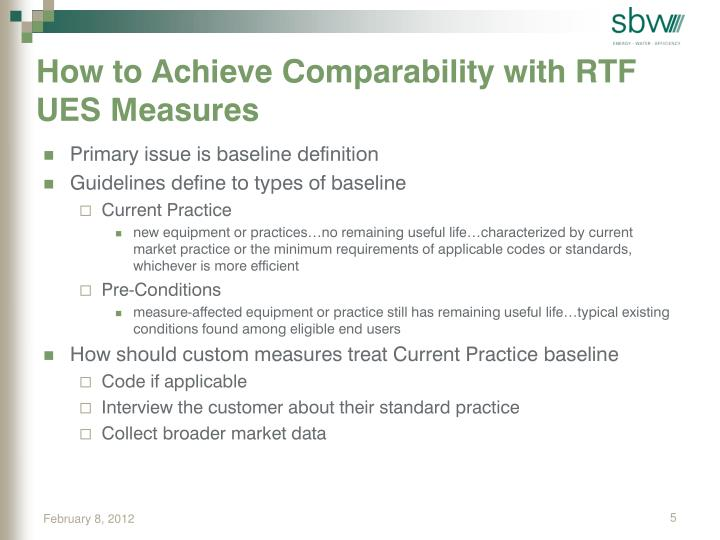 How to Achieve Comparability with RTF UES Measures
