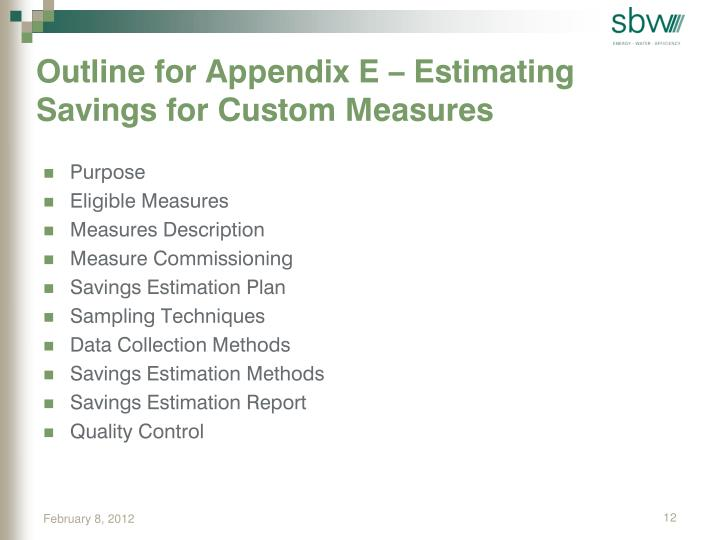 Outline for Appendix E – Estimating Savings for Custom Measures