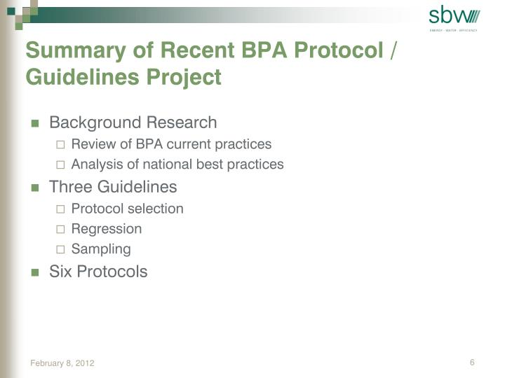 Summary of Recent BPA Protocol / Guidelines Project
