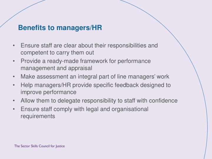 Benefits to managers/HR