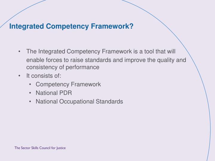 Integrated Competency Framework?
