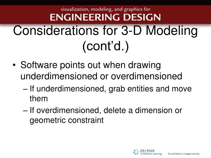 Considerations for 3-D Modeling (cont'd.)