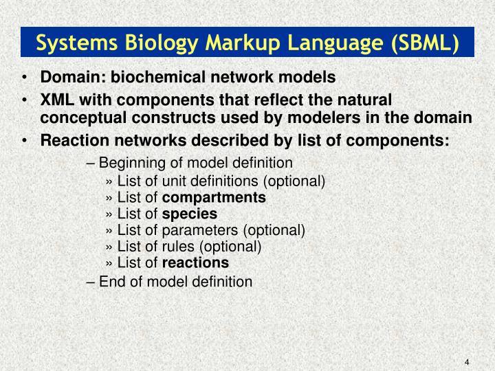 Systems Biology Markup Language (SBML)