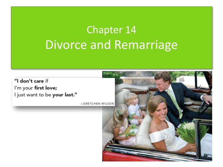 chapter 14 divorce and remarriage n.