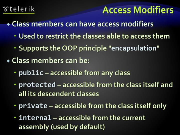 Access Modifiers