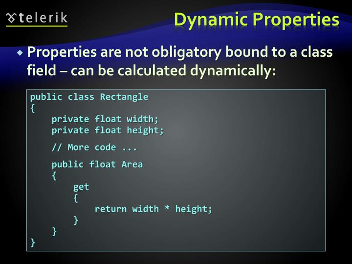 Properties are