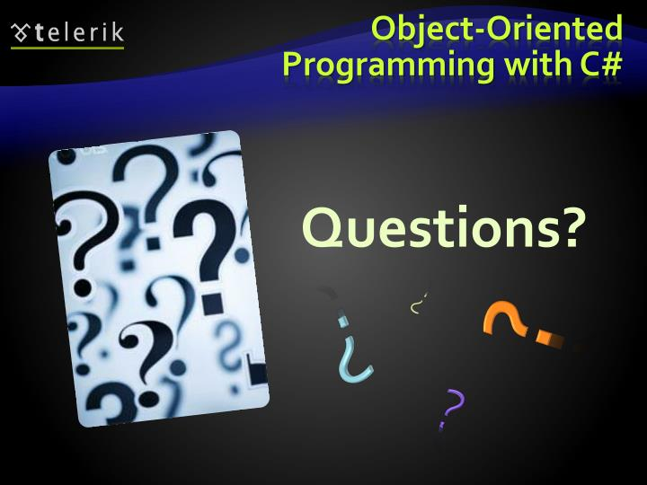 Object-Oriented Programming with C#