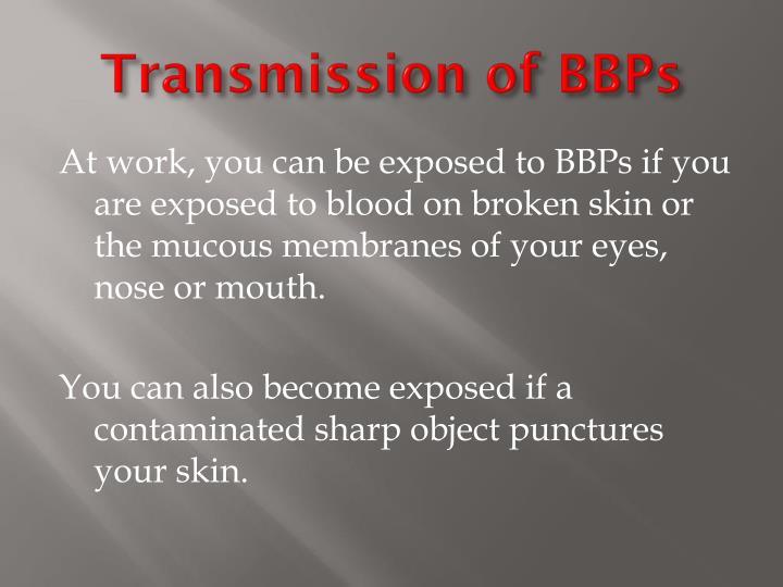 Transmission of BBPs
