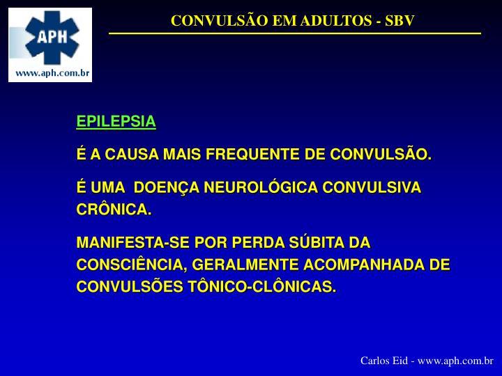 CONVULSÃO EM ADULTOS - SBV