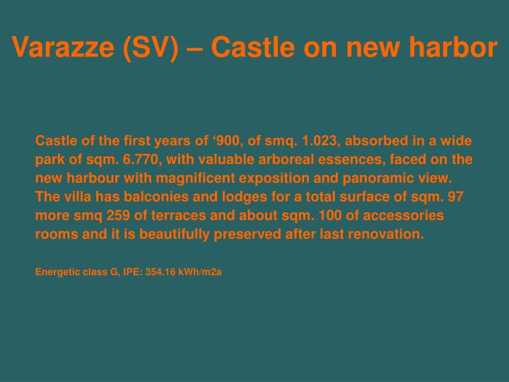 Varazze (SV) – Castle on new harbor