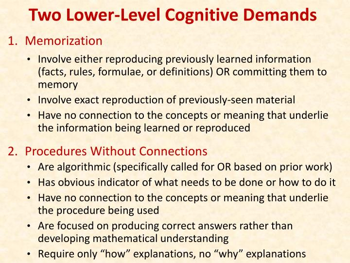 Two Lower-Level Cognitive Demands