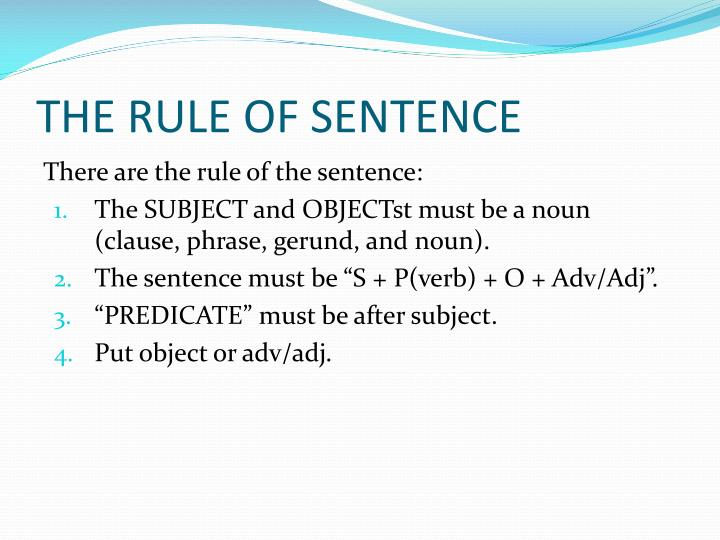 THE RULE OF SENTENCE