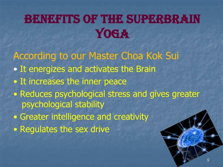BENEFITS OF THE SUPERBRAIN YOGA