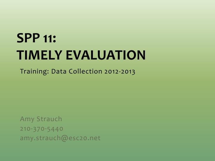 spp 11 timely evaluation